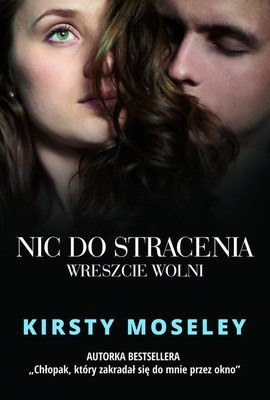 Kirsty Moseley Nic do stracenia. Wreszcie wolni Ebook