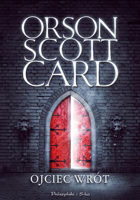 Orson Scott Card - Ojciec wrót