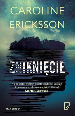 Caroline Ericksson - Zniknięcie / Caroline Ericksson - De Försvunna