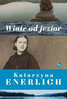 Katarzyna Enerlich - Wiatr od jezior