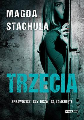 Magda Stachula - Trzecia
