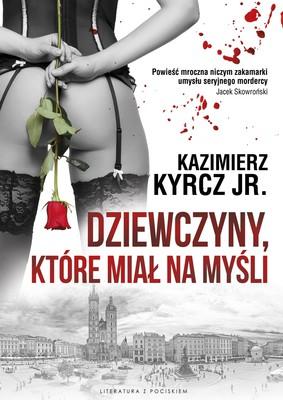 Kazimierz Kyrcz jr. - Dziewczyny, które miał na myśli