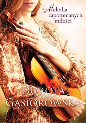 Roma Gąsiorowska - Melodia zapomnianych miłości