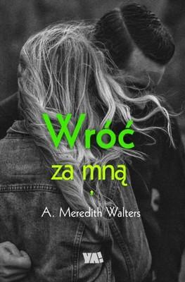 Meredith Walters - Wróć za mną