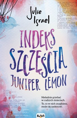 Julie Israel - Indeks szczęścia. Juniper Lemon