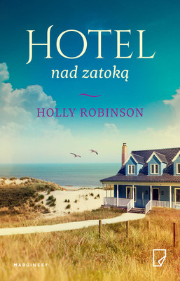 Holly Robinson - Hotel nad zatoką / Holly Robinson - Folly Cove