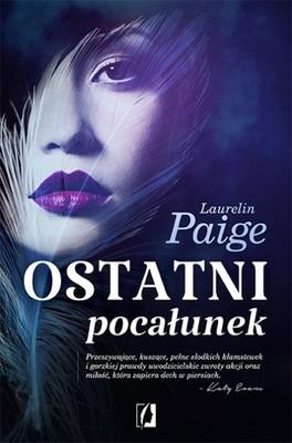 Laurelin Paige - Ostatni pocałunek / Laurelin Paige - Last Kiss