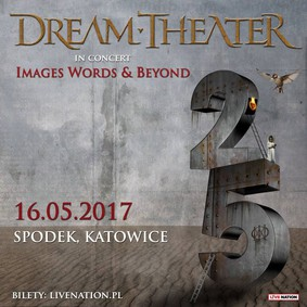 Dream Theater - koncert w Polsce / Dream Theater - Images, Words & Beyond Tour