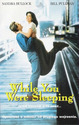Ja cię kocham, a ty śpisz / While You Were Sleeping