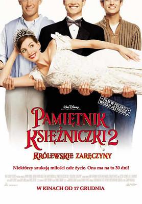 Pamiętnik Księżniczki 2: Królewskie zaręczyny / The Princess Diaries 2: Royal Engagement