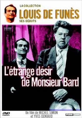 Dziwne życzenie pana Barda / L'Étrange désir de Monsieur Bard