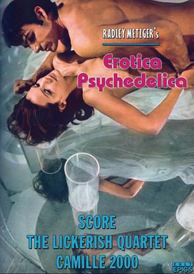 Radley Metzger's Erotica Psychedelica