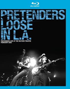Pretenders: Loose In L.A.