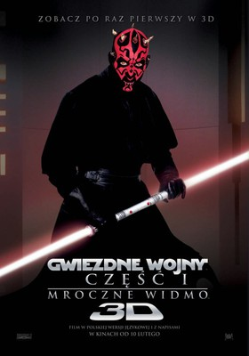 Gwiezdne wojny: Część I - Mroczne widmo 3D / Star Wars: Episode I - The Phantom Menace 3D