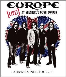Europe: Live at Shepherd's Bush, London