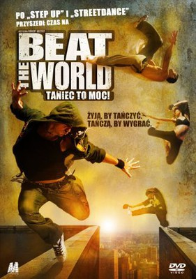 Beat the world. Taniec to moc! / Beat the World