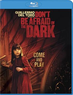 Nie bój się ciemności / Don't Be Afraid of the Dark