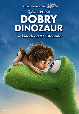 Dobry dinozaur / The Good Dinosaur