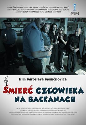 Śmierć człowieka na Bałkanach / Smrt čoveka na Balkanu