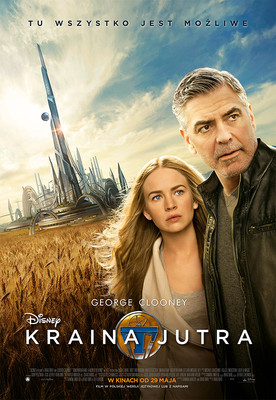 Kraina Jutra / Tomorrowland: A World Beyond