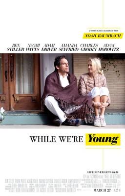 Ta nasza młodość / While We're Young