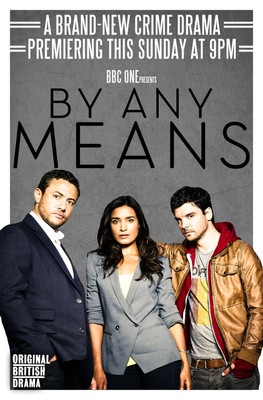 By Any Means - sezon 1 / By Any Means - season 1
