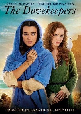 The Dovekeepers - miniserial / The Dovekeepers - mini-series