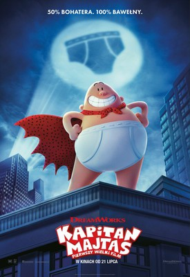 Kapitan Majtas: Pierwszy wielki film / Captain Underpants: The First Epic Movie