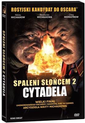 Spaleni słońcem: Cytadela / Utomlyonnye solntsem 2: Tsitadel