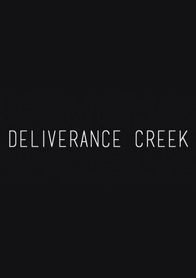 Deliverance Creek - sezon 1 / Deliverance Creek - season 1