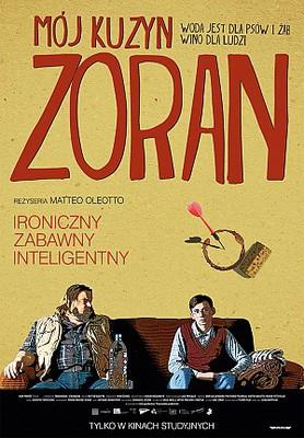 Mój kuzyn Zoran / Zoran, il mio nipote scemo