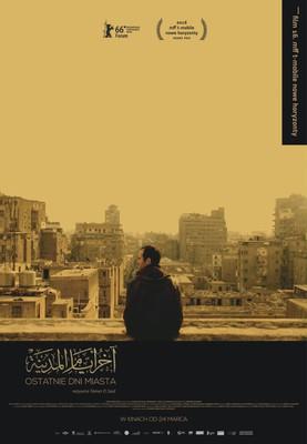 Ostatnie dni miasta / Akher Ayam El Madina