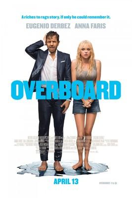 I że ci nie odpuszczę / Overboard