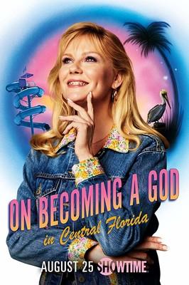 Jak zostać Bogiem na Florydzie - sezon 1 / On Becoming a God in Central Florida - season 1