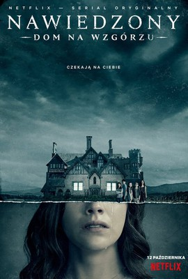 Nawiedzony dom na wzgórzu - sezon 1 / The Haunting of Hill House - season 1