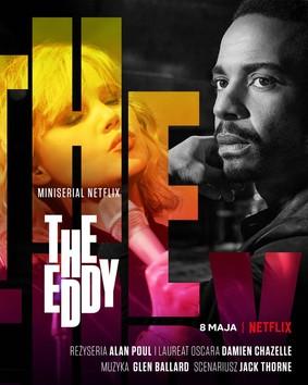The Eddy - miniserial / The Eddy - mini-series