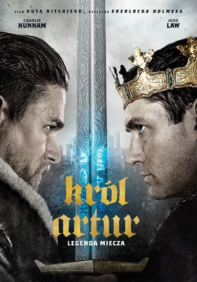 Król Artur: Legenda miecza / King Arthur: Legend of the Sword