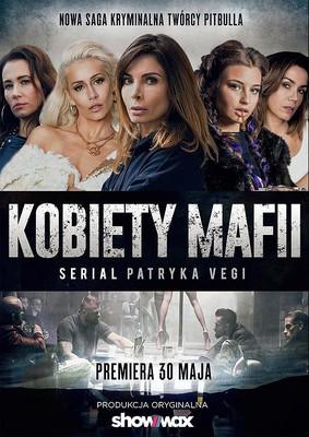 Kobiety mafii - sezon 1 / Kobiety mafii - season 1