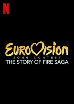 Eurovision Song Contest: Historia zespołu Fire Saga / Eurovision Song Contest: The Story of Fire Saga