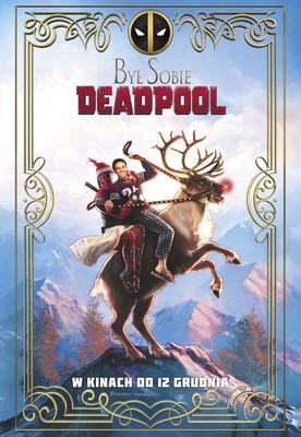 Był sobie Deadpool / Once Upon a Deadpool