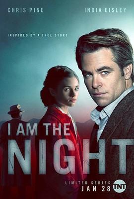 I Am The Night - miniserial / I Am The Night - mini-series