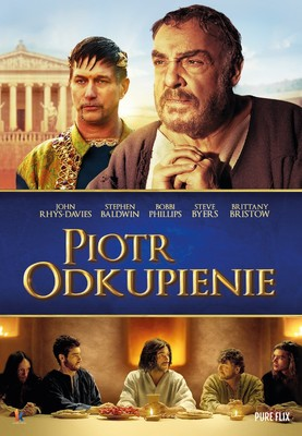 Piotr Odkupienie / The Apostle Peter: Redemption