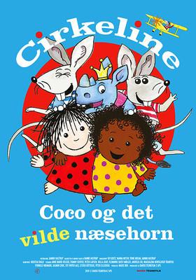 Wielka podróż Cyrkielki / Cirkeline, Coco og det vilde næsehorn