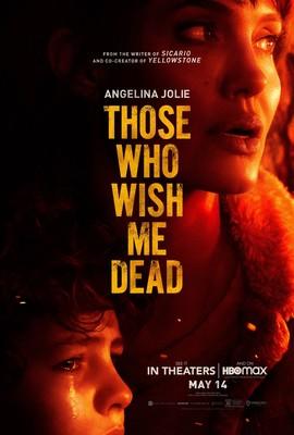 Ci, którzy życzą mi śmierci / Those Who Wish Me Dead