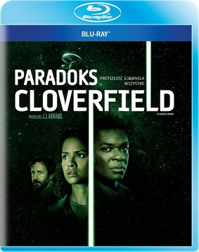 Paradoks Cloverfield / The Cloverfield Paradox
