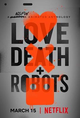 Miłość, śmierć i Roboty - sezon 1 / Love Death And Robots - season 1