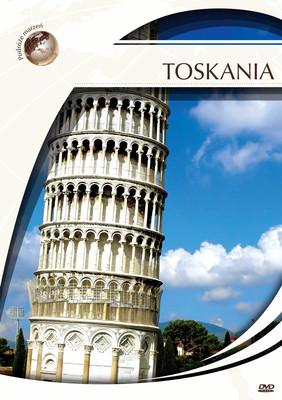 Podróże marzeń: Toskania