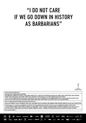 Nie obchodzi mnie, czy przejdziemy do historii jako barbarzyńcy / Îmi este indiferent daca în istorie vom intra ca barbari
