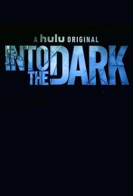 Into the Dark - sezon 2 / Into the Dark - season 2