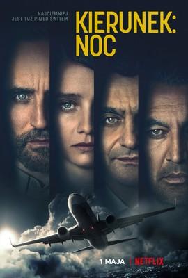Kierunek: Noc - miniserial / Into the Night - mini-series